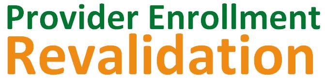 Provider Enrollment Revalidation